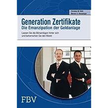 Generation Zertifikate: Lassen Sie Die Börsenlügen Hinter Sich Und Beherrschen Sie Den Markt