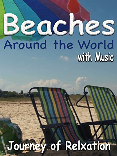 Beaches Around the World - with Music