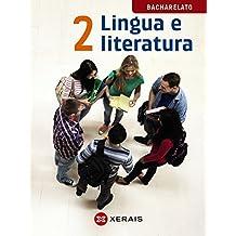 Lingua e literatura 2º Bacharelato (2016) (Libros De Texto - Bacharelato - Lingua Galega) - 9788491210313
