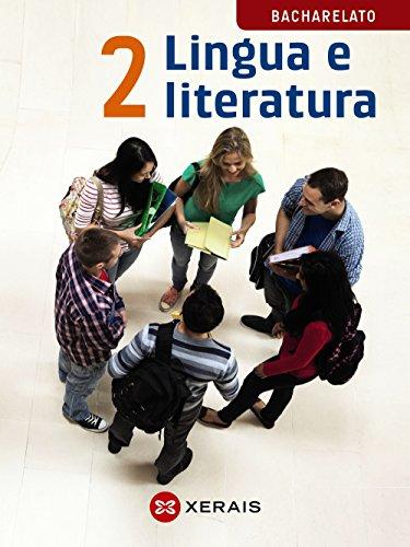 Lingua e literatura 2º Bacharelato (2016) (Libros De Texto - Bacharelato - Lingua Galega) - 9788491210313 por Ana Iglesias Álvarez