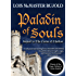 Paladin of Souls (The Chalion Series Book 2)