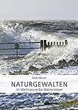 Naturgewalten im Weltnaturerbe Wattenmeer - Dirk Meier