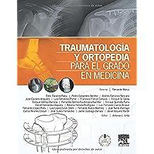 Traumatología Y Ortopedia Para El Grado En Medicina (+ StudentConsult En Español)
