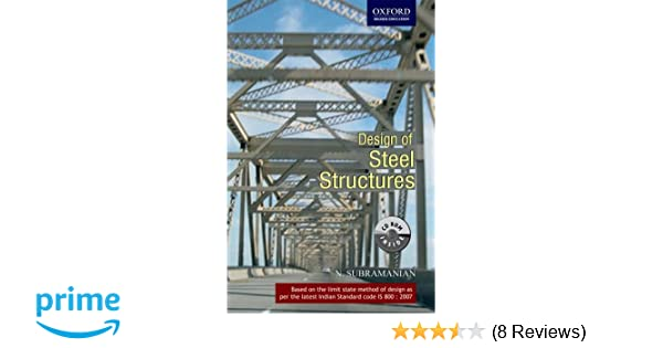 Buy Design of Steel Structures: Oxford Higher Education (Old Edition