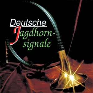 Deutsche Jagdhornsignale