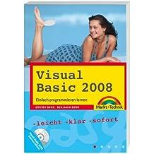 Visual Basic 2008 - Mit Visual Studio 2008 Express Edition auf DVD: Einfach programmieren lernen (easy)