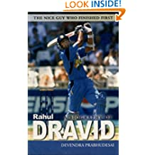 A Biography Of Rahul Dravid