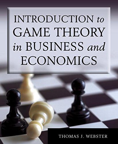 Introduction to Game Theory in Business and Economics