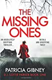 The Missing Ones: An absolutely gripping thriller with a jaw-dropping twist: Volume 1 (Detective Lottie Parker)