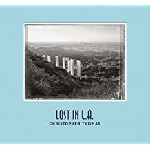 Christopher Thomas Lost in L.A.