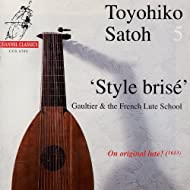Style Brisé - Gaultier & The French Lute School