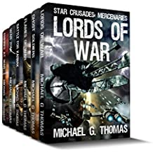 Star Crusades: Mercenaries - Complete Series Box Set (Books 1-6)