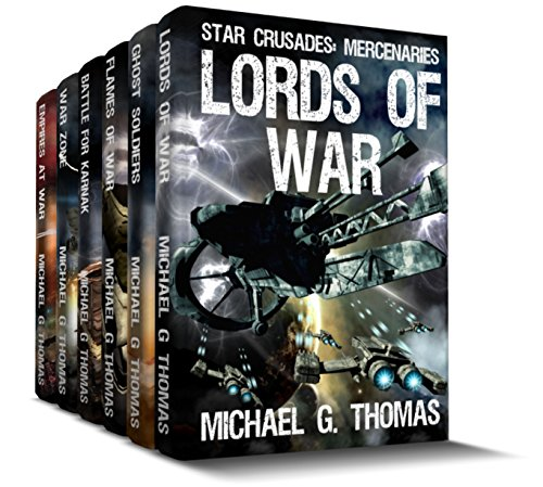 Star Crusades: Mercenaries - Complete Series Box Set (Books 1 - 6)