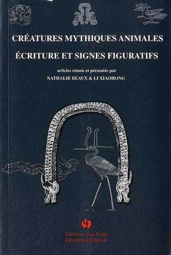 Cratures mythiques animales - criture et signes figuratifs