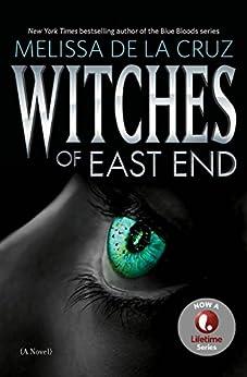 Witches of East End (English Edition) von [de la Cruz, Melissa]