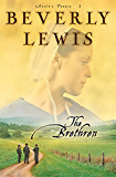 The Brethren (Annie's People Book #3): Volume 3 (Annie's People)