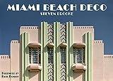 Miami Beach Deco by Steven Brooke (2016-01-31)