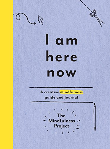 I Am Here Now por The Mindfulness Project