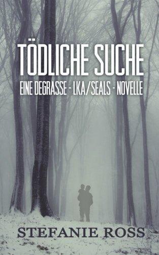 todliche-suche-eine-degrasse-lka-seals-novelle
