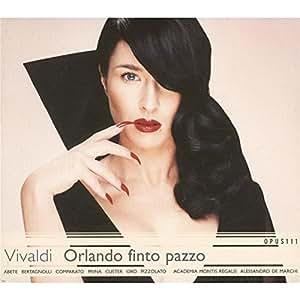 Vivaldi - Orlando finto pazzo (opéra en 3 actes)