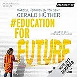 #EducationForFuture: Bildung für ein gelingendes Leben