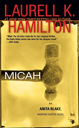 Micah: An Anita Blake, Vampire Hunter Novel (Seiten Leopard)