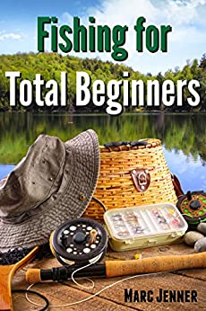 Fishing for Total Beginners by [Jenner, Marc]