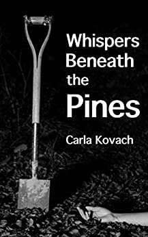Whispers Beneath the Pines by [Kovach, Carla ]