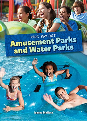 Amusement Parks and Water Parks (Kids' Day Out) (English Edition) por Joanne Mattern