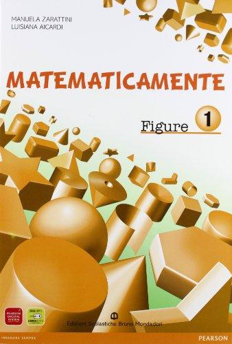 Matematicamente figure. Per la Scuola media. Con espansione online: 1