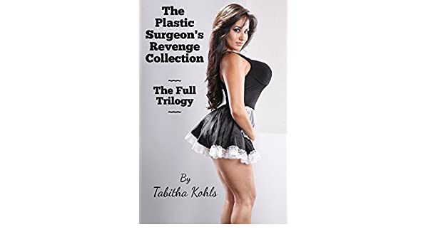 The Plastic Surgeon's Revenge Collection (Gender
