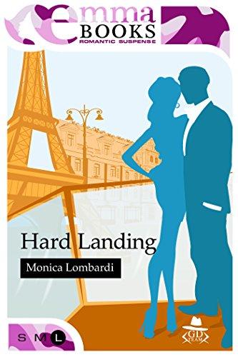 Hard Landing (GD Team #4) di [Lombardi, Monica]