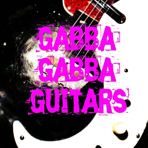 Noël Akchoté - Gabba Gabba Guitars (An Unplugged Tribute To The Ramones)