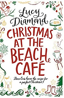 Christmas at the Beach Cafe: A Novella by [Diamond, Lucy]