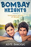 #9: Bombay Heights: Sleepless in the City of Dreams