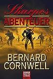 Sharpes Abenteuer (Klassiker. Historischer Roman. Bastei Lübbe Taschenbücher)
