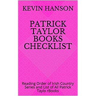 Patrick Taylor Books Checklist: Reading Order of Irish Country Series and List of All Patrick Taylo rBooks (English Edition)