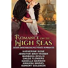 Romance on the High Seas: Seven Swashbuckling Pirate Romances (English Edition)