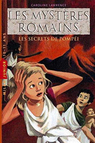 Les mystères romains, Tome 02: Les secrets de Pompéi