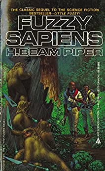 Fuzzy Sapiens (Fuzzy Sapiens series) by [Piper, H. Beam]