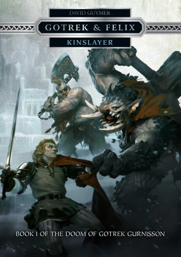 Warhammer Gotrek&Felix Kinslayer HC (Gotrek & Felix: Doom of Gotrek Gurnisson)