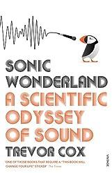 Sonic Wonderland: A Scientific Odyssey of Sound