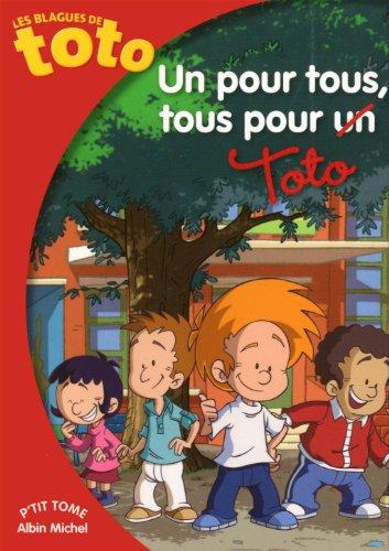 Un pour tous, tous pour Toto !