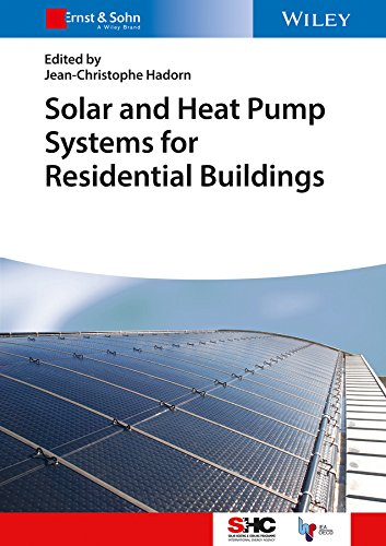 Solar and Heat Pump Systems for Residential Buildings (Solar Heating and Cooling) (English Edition) -