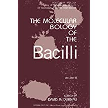 The Molecular Biology of the Bacilli: 2