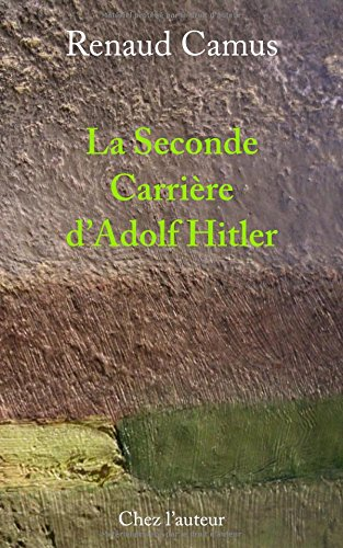 La Seconde Carrière d'Adolf Hitler