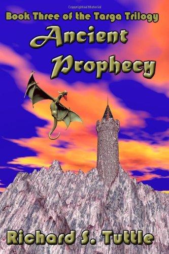Ancient Prophecy: Targa Trilogy, Book 3