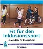 Fit für den Inklusionssport: Arbeitshilfe für Übungsleiter