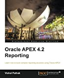 Oracle APEX 4.2 Reporting (English Edition)