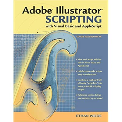 Adobe Illustrator Scripting With Visual Basic And AppleScript By